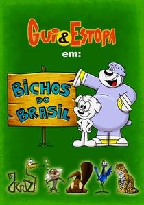 Gui e Estopa: Bichos do Brasil - Poster / Capa / Cartaz - Oficial 1