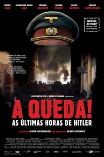 A Queda! As Últimas Horas de Hitler - Poster / Capa / Cartaz - Oficial 4