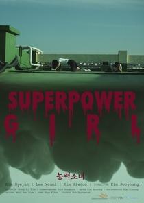 Superpower Girl - Poster / Capa / Cartaz - Oficial 1