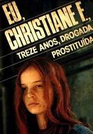 Eu, Christiane F.,13 Anos, Drogada e Prostituída