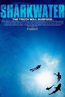Sharkwater - Poster / Capa / Cartaz - Oficial 1