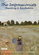 The Impressionists: Painting and Revolution (The Impressionists: Painting and Revolution)