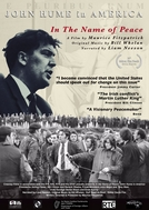 In The Name Of Peace: John Hume in America (In The Name Of Peace: John Hume in America)