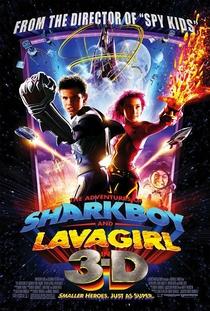As Aventuras de Sharkboy e Lavagirl em 3-D - Poster / Capa / Cartaz - Oficial 3