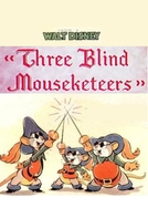 Os Três Mosqueteiros Cegos (Three Blind Mouseketeers)