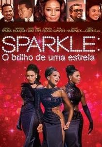 Sparkle: O Brilho de uma Estrela - Poster / Capa / Cartaz - Oficial 5