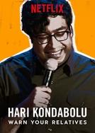 Hari Kondabolu: Warn your relatives (Hari Kondabolu: Warn your relatives)