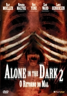 Alone in the Dark 2 - O Retorno do Mal  (Alone in the Dark II)