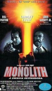Monolith - A Energia Destruidora - Poster / Capa / Cartaz - Oficial 2