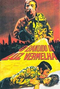 O Bandido da Luz Vermelha - Poster / Capa / Cartaz - Oficial 2