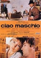 Ciao Maschio (Ciao Maschio)