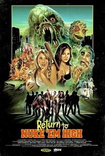 Return to Nuke 'Em High - Poster / Capa / Cartaz - Oficial 1