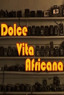 Dolce Vita Africana - Poster / Capa / Cartaz - Oficial 1