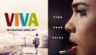 Viva - Official Trailer