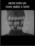Notas para um filme sobre a Índia (Appunti per un film sull'India)