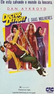 Dr. Detroit e Suas Mulheres - Poster / Capa / Cartaz - Oficial 3