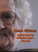 Dona Oldina - A Fernanda Montenegro Trash (Dona Oldina - A Fernanda Montenegro Trash)
