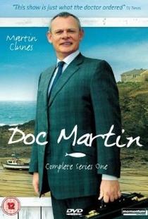 Doc Martin (1ª Temporada) - Poster / Capa / Cartaz - Oficial 1