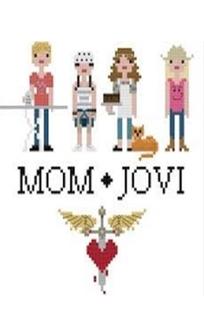 Mom Jovi - Poster / Capa / Cartaz - Oficial 1