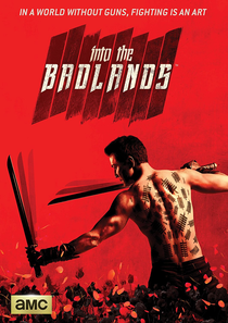 Into the Badlands (1ª Temporada) - Poster / Capa / Cartaz - Oficial 4