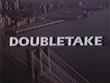 Doubletake - O Crime Perfeito