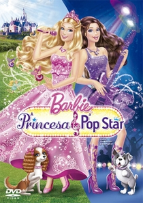 Barbie - A Princesa e a Pop Star - Poster / Capa / Cartaz - Oficial 1