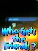 Quem Fica Com os Amigos? (Who Gets the Friends?)