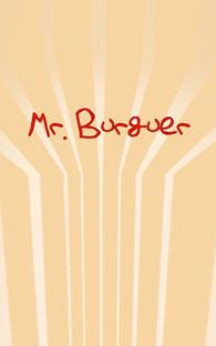 Mr. Burguer - Poster / Capa / Cartaz - Oficial 2