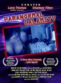 Paranormal Calamity - Poster / Capa / Cartaz - Oficial 1