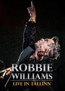 Robbie Williams: Live in Tallinn - Poster / Capa / Cartaz - Oficial 1