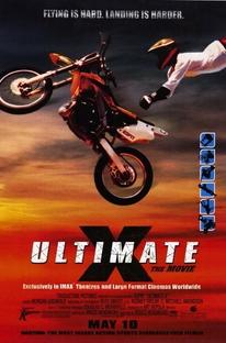 Ultimate X - O Filme - Poster / Capa / Cartaz - Oficial 1