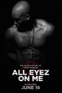 All Eyez on Me - A História de Tupac - Poster / Capa / Cartaz - Oficial 1