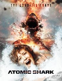 Atomic Shark - Poster / Capa / Cartaz - Oficial 1