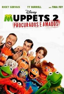 Muppets 2: Procurados e Amados - Poster / Capa / Cartaz - Oficial 6
