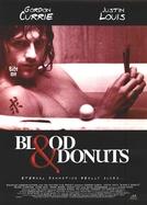 Vem Morder Comigo (Blood & Donuts)