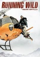 Celebridades à Prova de Tudo (4ª Temporada) (Running Wild with Bear Grylls (Season 4))