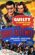 Fugitivos do Terror (Three Faces West)