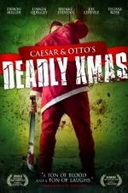 Caesar and Otto's Deadly Xmas (Caesar and Otto's Deadly Xmas)