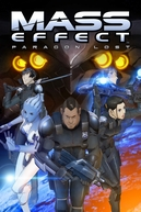 Mass Effect: Paragon Lost (Mass Effect: Paragon Lost)