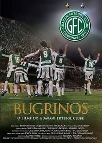 Bugrinos – O filme do Guarani Futebol Clube - Poster / Capa / Cartaz - Oficial 1