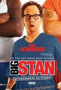 Big Stan: Arrebentando na Prisão - Poster / Capa / Cartaz - Oficial 1