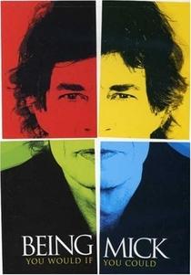 Mick Jagger - Being Mick - Poster / Capa / Cartaz - Oficial 1