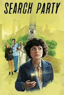 Search Party (1ª Temporada) - Poster / Capa / Cartaz - Oficial 1