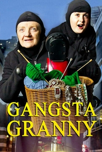 Gangsta Granny - Poster / Capa / Cartaz - Oficial 1