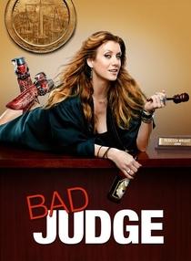 Bad Judge - Poster / Capa / Cartaz - Oficial 1