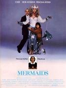 Minha Mãe é uma Sereia (Mermaids)