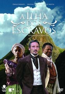 A Ilha dos Escravos  - Poster / Capa / Cartaz - Oficial 1