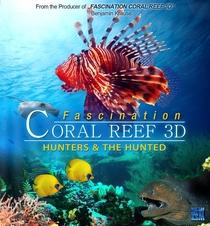 Fascínio - Recife de Corais 3D: Caçadores & Presas - Poster / Capa / Cartaz - Oficial 1
