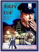 Polícia Solteirão (Riley the Cop)