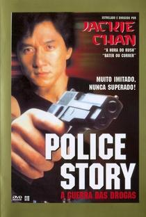 Police Story: A Guerra das Drogas - Poster / Capa / Cartaz - Oficial 4